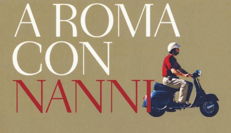 A Roma con Nanni Moretti