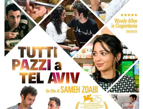 Tutti pazzi a Tel Aviv di Sameh Zoabi