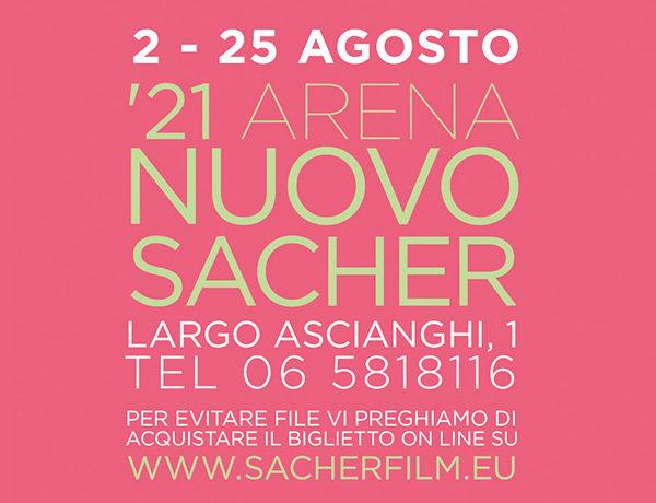 '21 Arena Nuovo Sacher. Programma Agosto